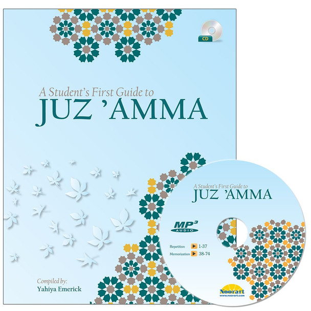 A Student's First Guide to Juz'Amma (With CD, Part 30)