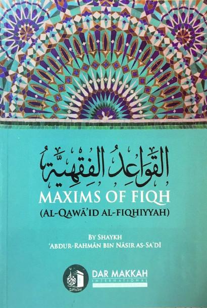 Maxims Of Fiqh (Al Qawaid Al Fiqhiyyah