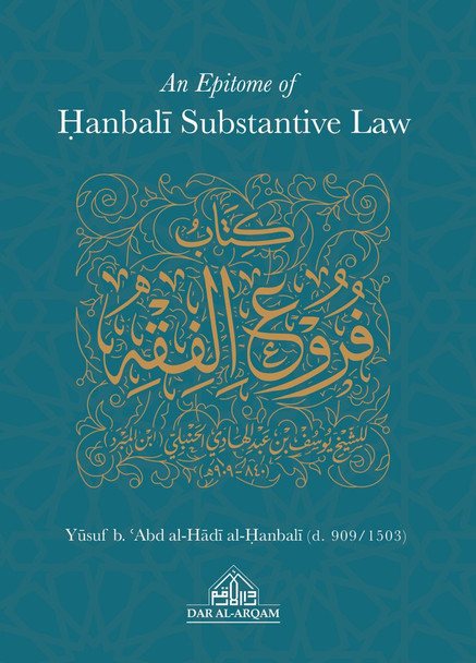 An Epitome of Hanbali Substantive Law