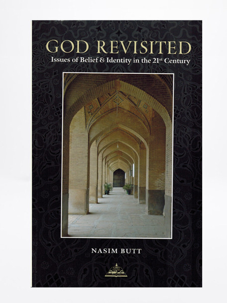 God Revisited : Issues of Belief & Identity in the 21st Century