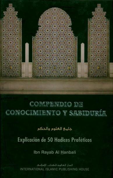 (The Compendium of Knowledge and Wisdom) Compendio de concocimiento y sabiduria :Spanish