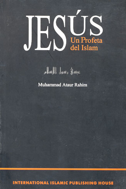 Jesús, Profeta del Islam (Spanish)