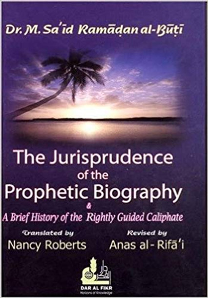 The Jurisprudence of the Prophetic Biography