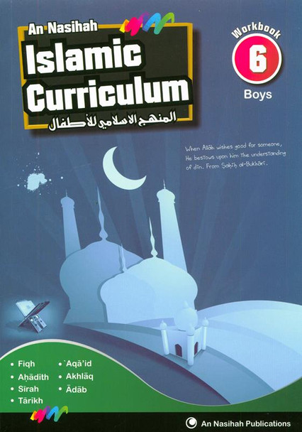 Islamic Curriculum Workbook 6 (Boys)