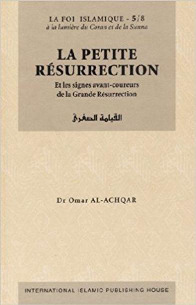 La Petite Résurrection - Série: la Foi islamique 5/8 (French)