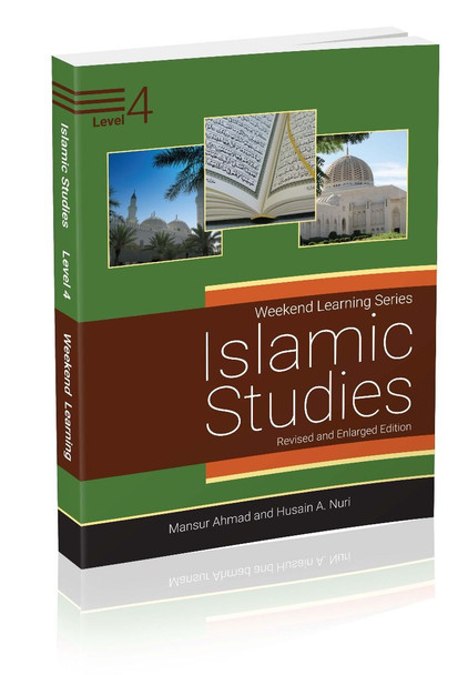 Islamic Studies Level 4 (Revised & Enlarged Edition) Weekend Learning