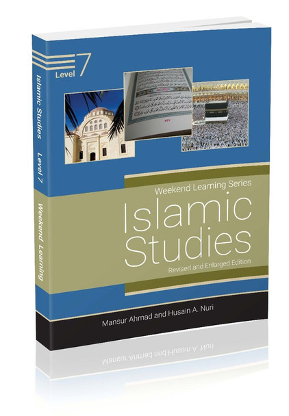 Islamic Studies Level 7 (Revised & Enlarged Edition) Weekend Learning