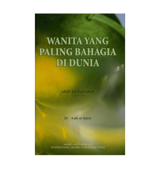 Indonesian:Wanita yang Paling Bahagia di Dunia (You Can Be the Happiest Woman in the World)