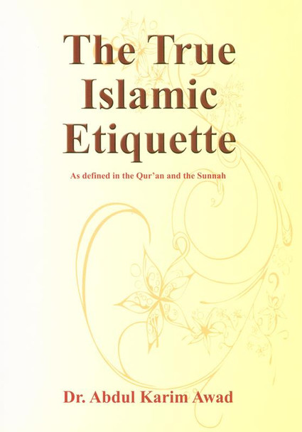 The True Islamic Etiquette