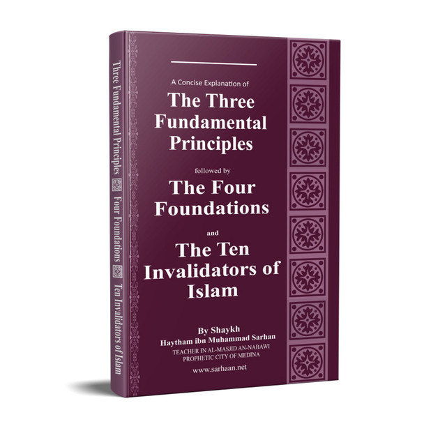 Three Fundamental Principle / Four Foundation/ Ten invalidators of Islam, 9781910015209