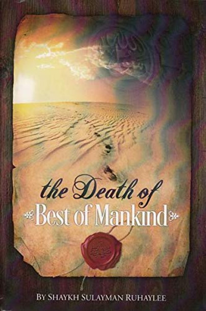 DEATH OF BEST OF MANKIND