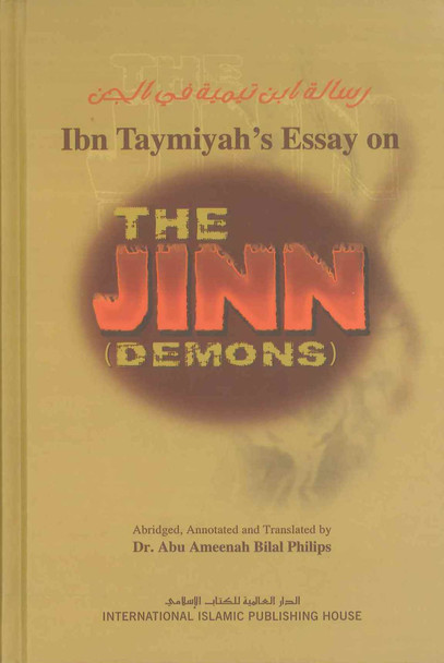 Ibn Taymiyah's Essay on the Jinn ( Demons )