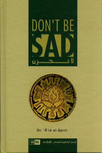 Dont Be Sad : Hard Cover