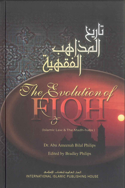 The Evolution of Fiqh : Hard Cover