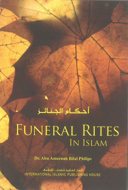 Funeral Rites in Islam : Soft Cover