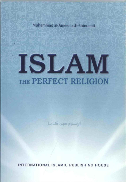 Islam The Perfect Religion
