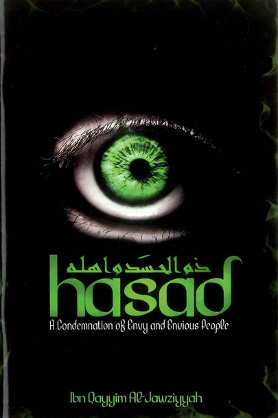 Hasad ( A Condemnation of Envy and Envious People )