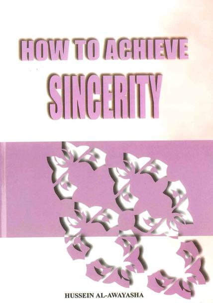 How to Achieve Sincerity