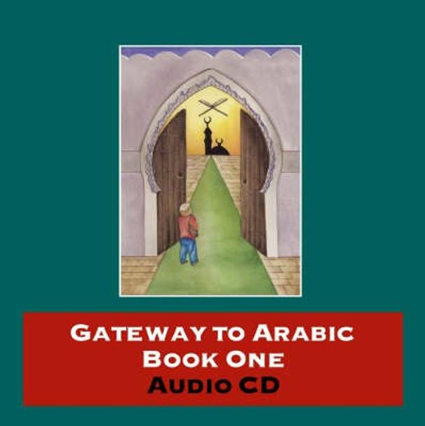 Gateway to Arabic Book One Audio CD