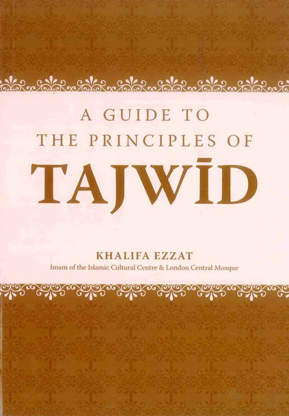 A Guide To The Principles Of Tajwid