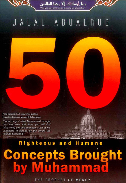 50 Righteous & Humane Concepts Brought By Muhammad