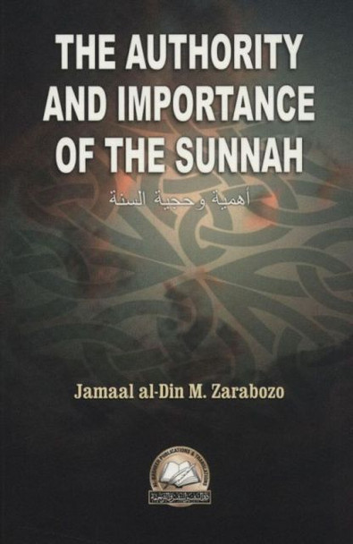 The Authority & Importance Of The Sunnah