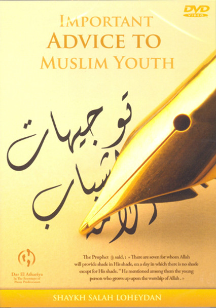 Important Advice To Muslim Youth DVD