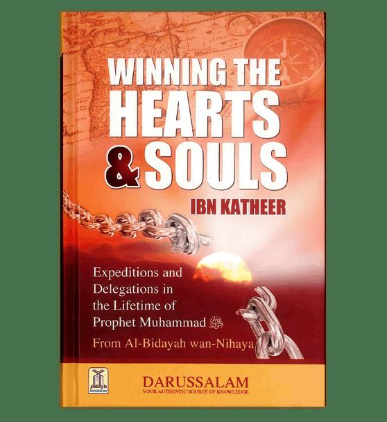 Winning The Hearts & Souls : From Al - Bidayah wan - Nihayah
