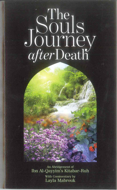 The Souls Journey after Death