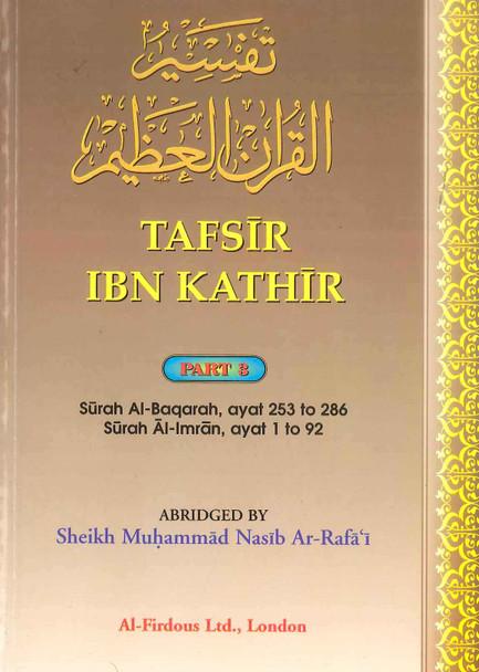 Tafsir Ibn Kathir Part-3 By Al-Firdous Ltd