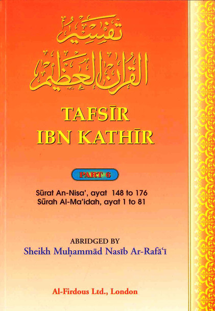 Tafsir Ibn Kathir Part-6 By Al-Firdous Ltd