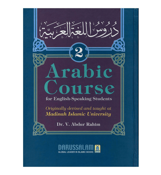 Arabic Course ( for English -Speaking Students ) Volume 2