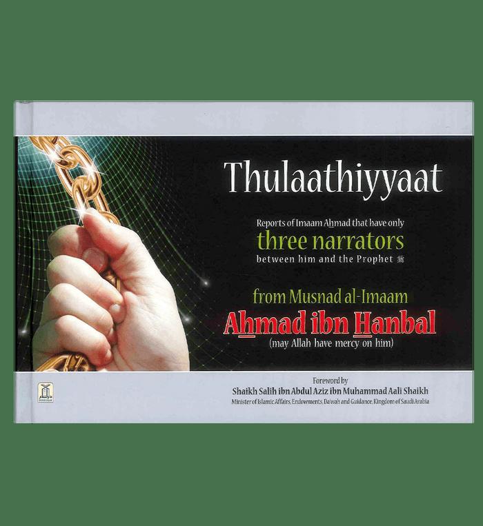 Thulaathiyyaat from Musnad Imam Ahamd bin Hanbal