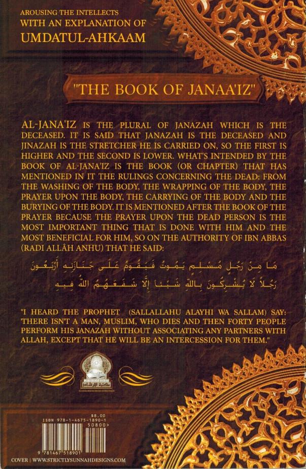 The Book Of Janaaiz ((Arousing the Intellects With an Explanation of Umdatul-Ahkaam )