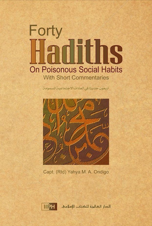 Forty Hadiths on Poisonous Social Habits