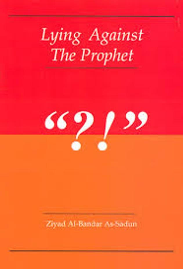 Lying Against The Prophet
