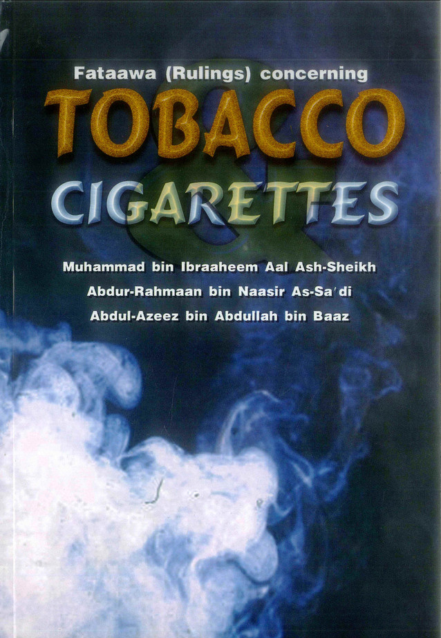 Fataawa ( Rulings ) concerning Tobacco Cigarettes