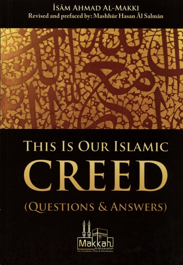 This Is Our Islamic Creed (Questions & Answers)