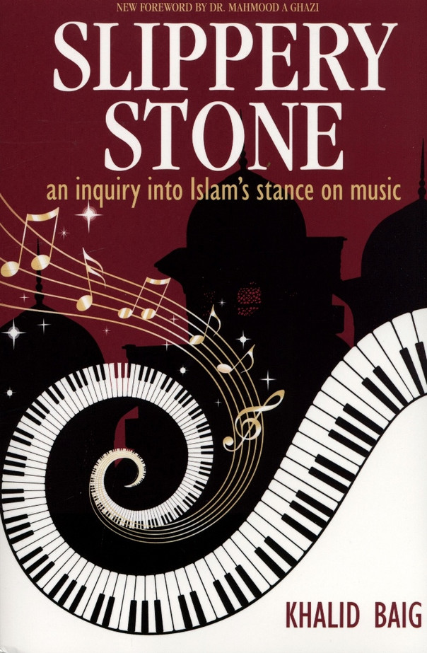 Slippery Stone - An inquiry into Islam's stance on music