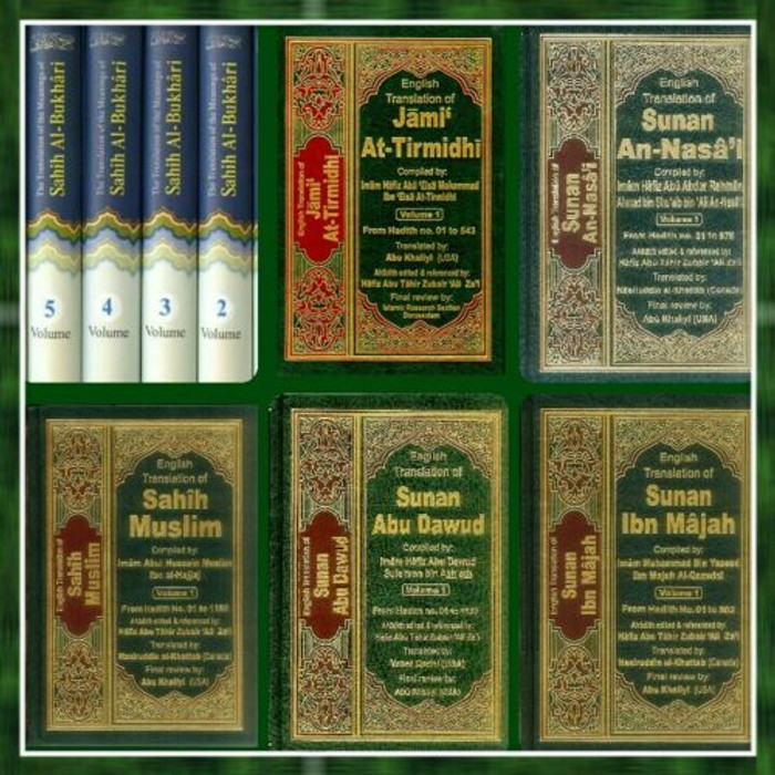 Authentic Hadith Collection,Sahih AlBukhari,Muslim,ibn majah,Tirmidhi,Nisai, Abu Dawood