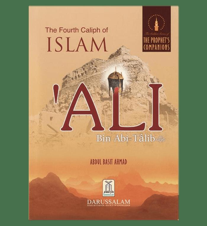 The Fourth Caliph of Islam Ali Bin Abi Talib