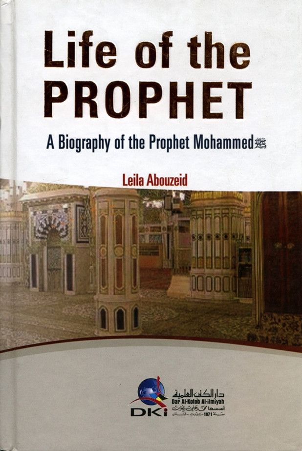 Life of The Prophet by Leila Abouzeid