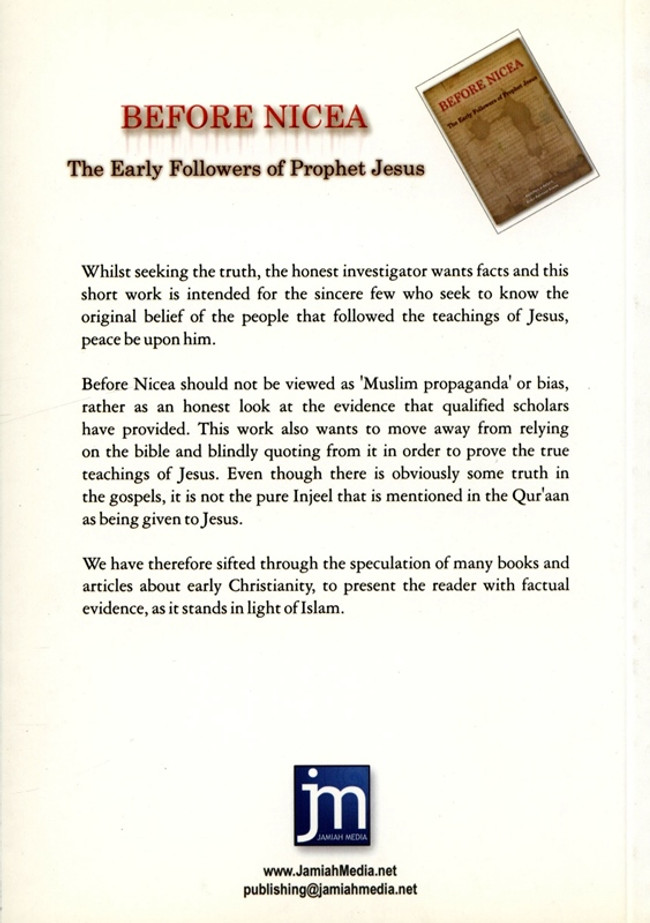 Before Nicea The Early Followers of Prophet Jesus