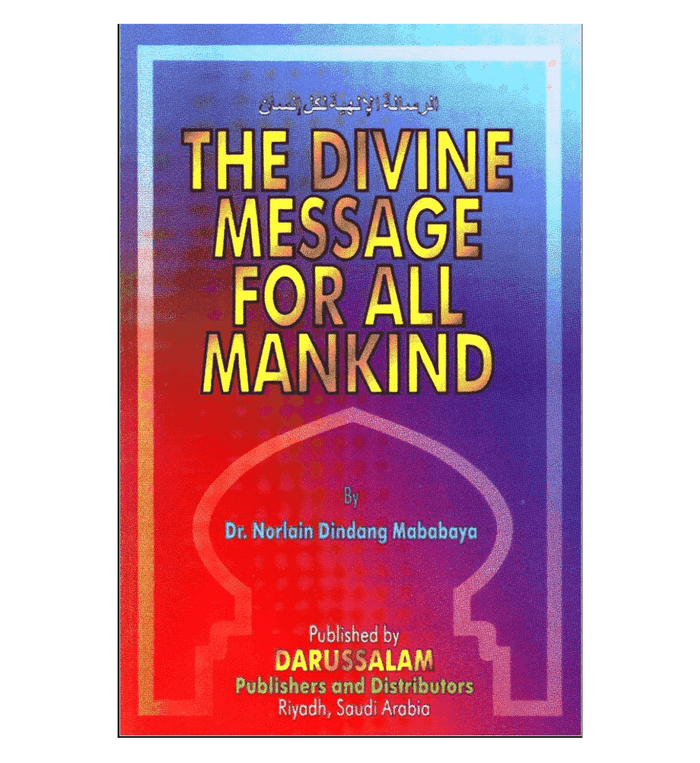 The Divine Message for All Mankind
