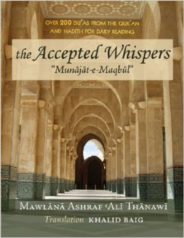 The Accepted Whispers Pocket size (English translation of Munajat-e-Maqbul)