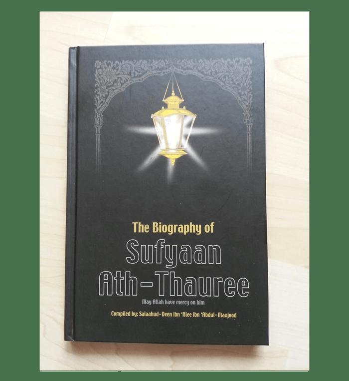 The Biography of Sufyan ath Thauree