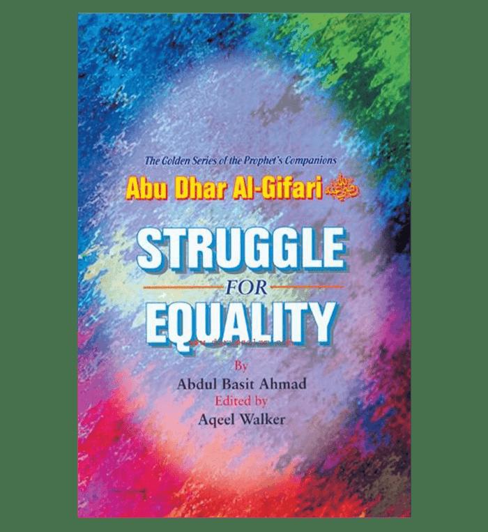 Struggle for Equality(Abu Dhar Al-Gifari) Golden series of Companions