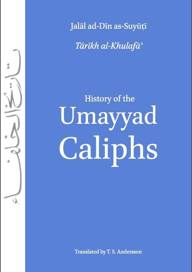 History of the Umayyad Caliphs