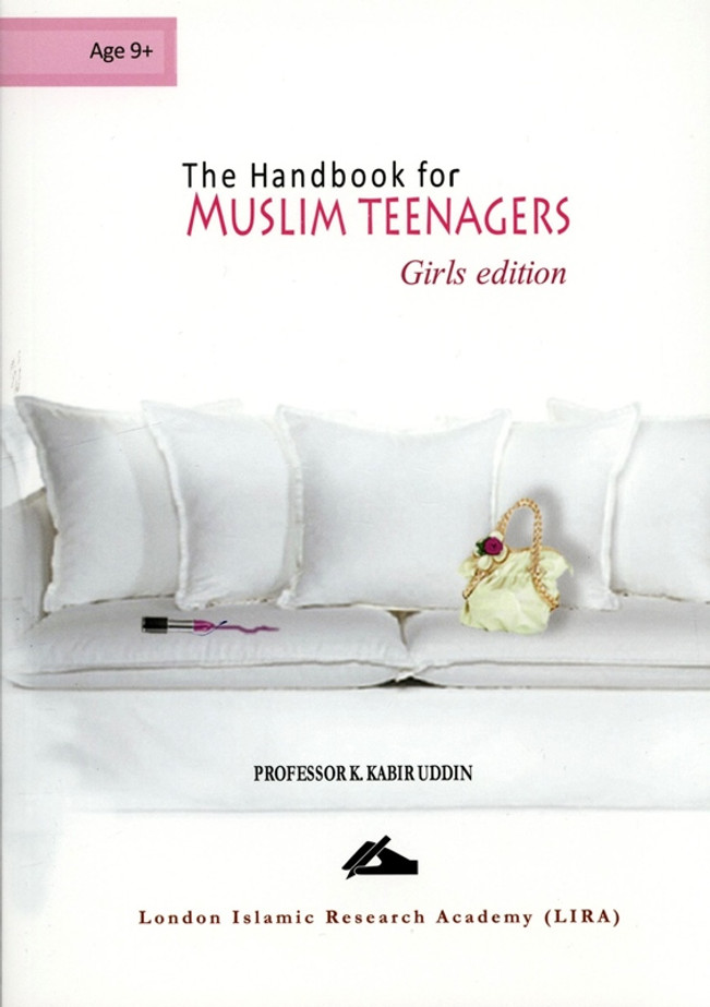 The Handbook for Muslim Teenagers - Girls Edition