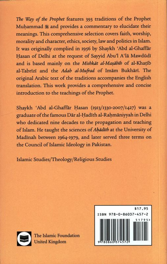 The Way of the Prophet: A Selection of Hadith
